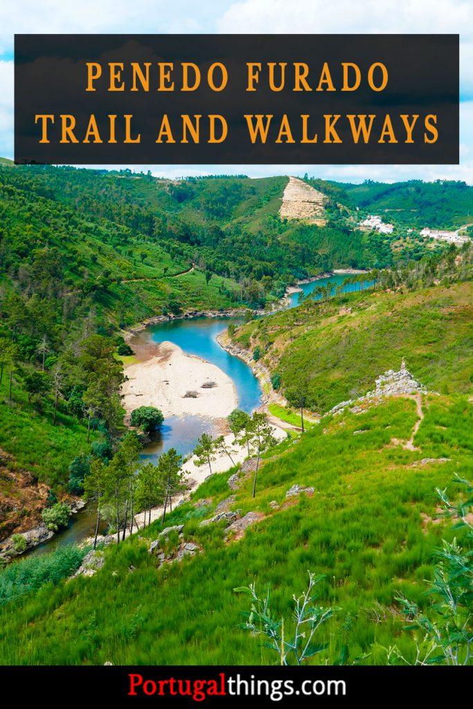 Penedo Furado Trail and Walkways