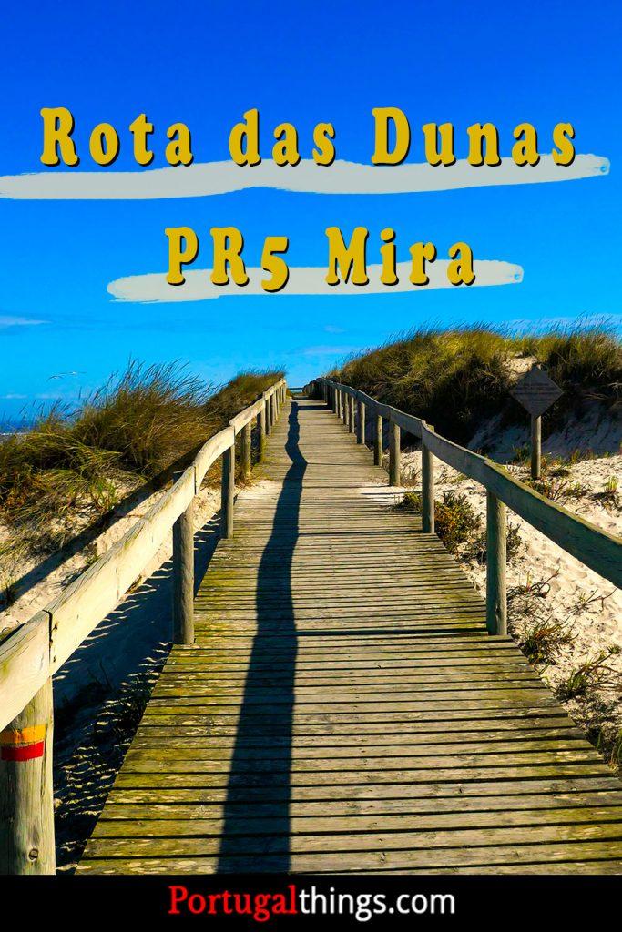 Rota das Dunas, Mira - PR5 Mira