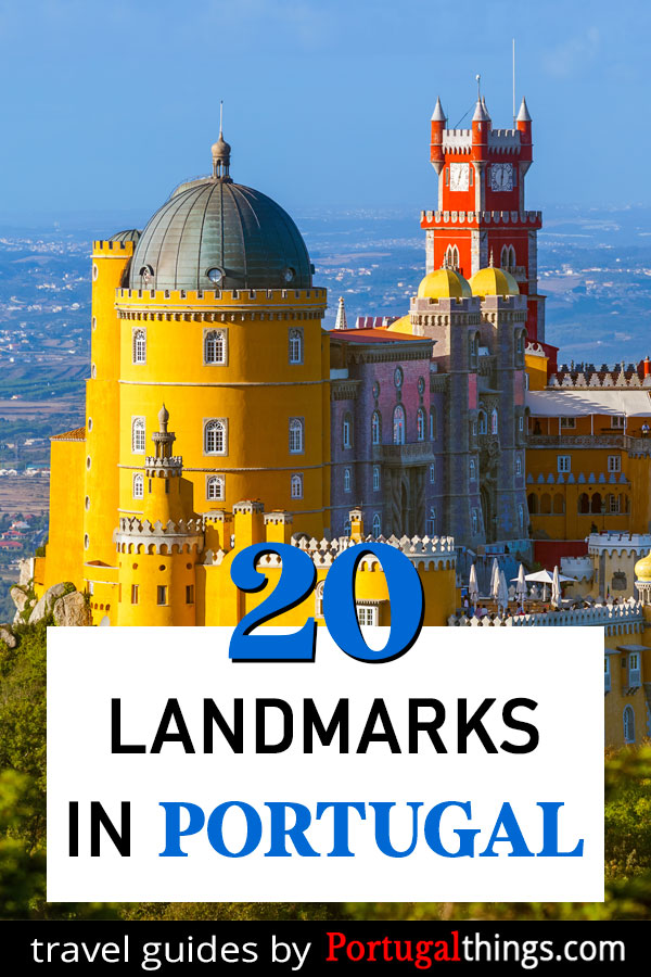 20 Famous Landmarks in Portugal