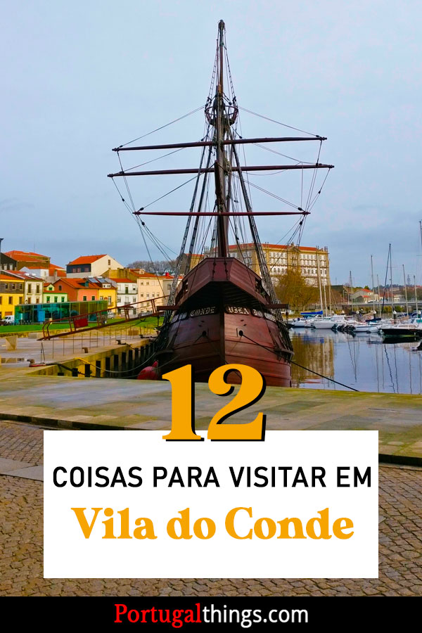 12 best things to do in Vila do Conde