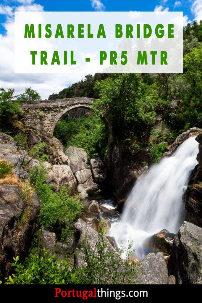 Misarela Bridge trail