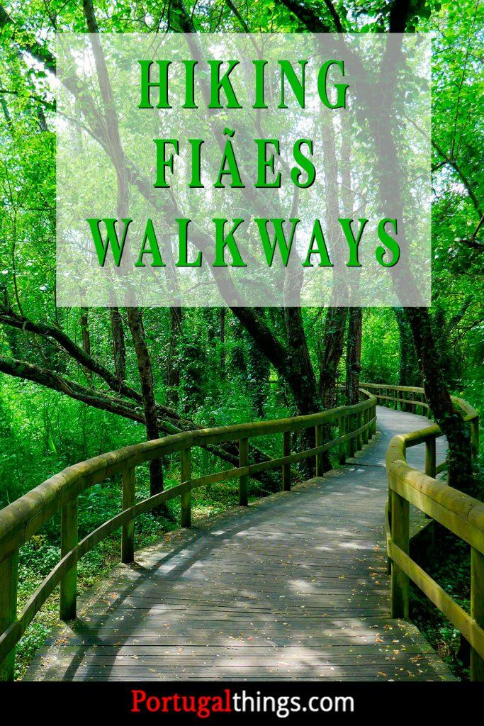 Hiking Fiães walkways