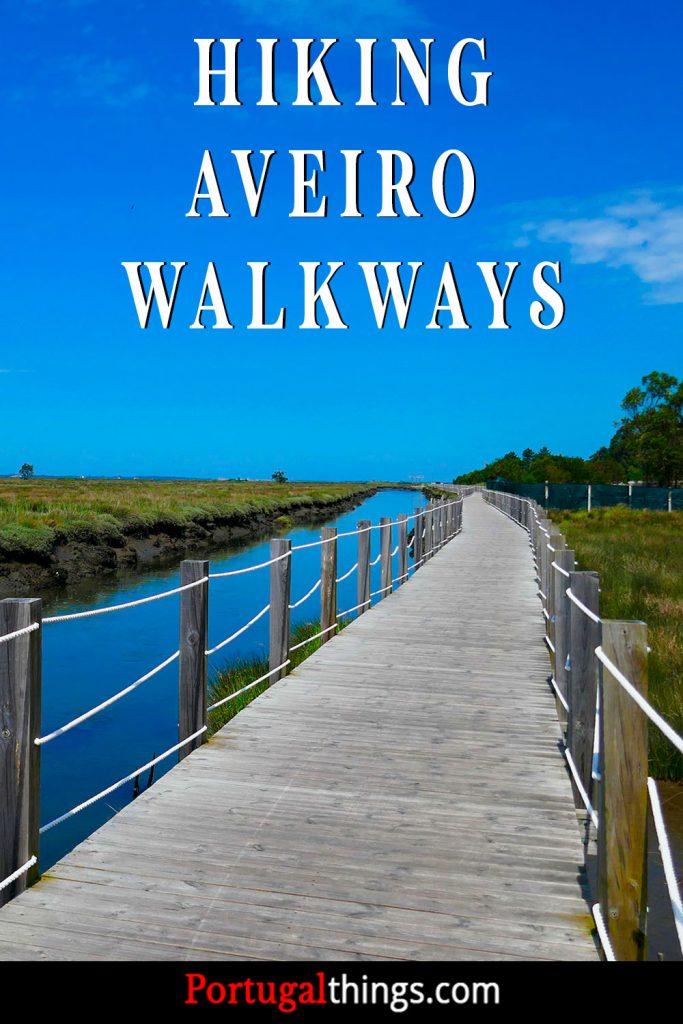 Hiking Aveiro Walkways